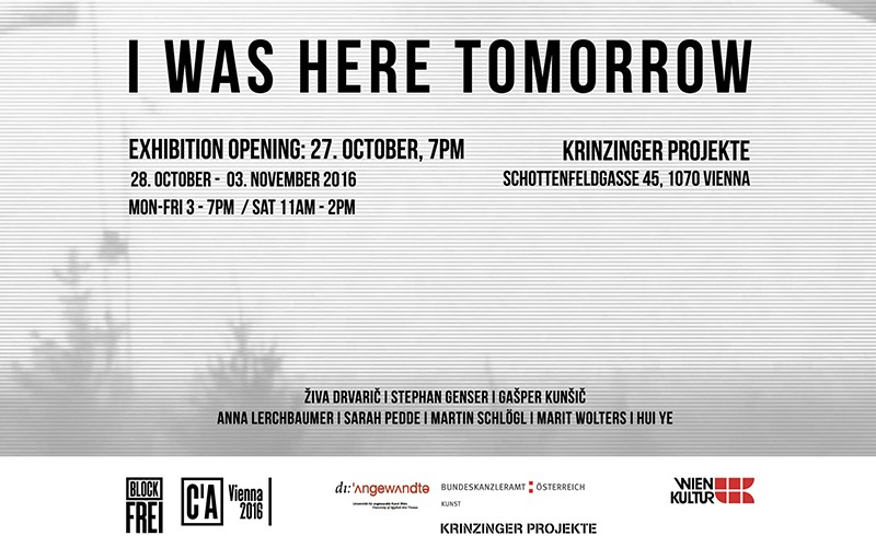 "EXHIBITION  ""I WAS HERE TOMORROW"""