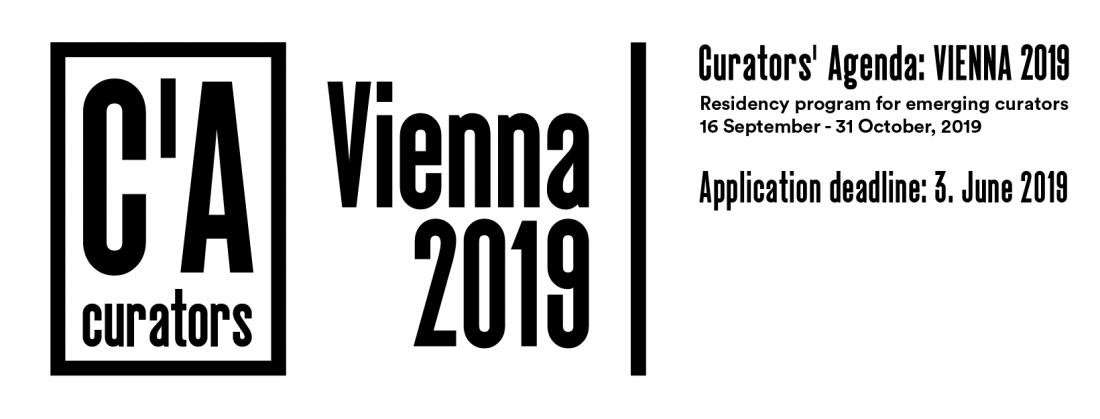 CURATORS' AGENDA: VIENNA 2019 – OPEN CALL